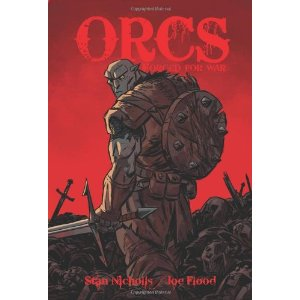 ORCS Forged for War