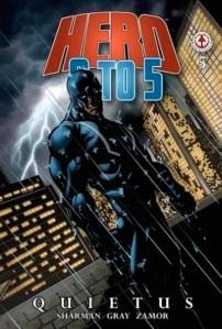 Hero 9 to 5 Quietus