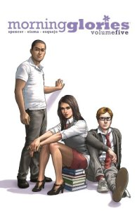 Morning Glories Volume Five