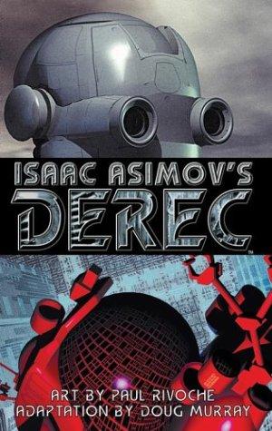 Isaac Asimovs Derec